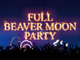 Full Beaver Moon Party '13